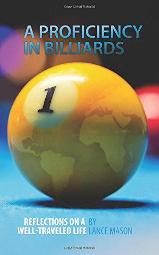 A Proficiency in Billiards: Reflections On A Well-Traveled Life Idioma Inglés: Amazon.es: Mason, Lance: Libros en idiomas extranjeros