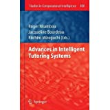 [(Advances in Intelligent Tutoring Systems )] [Author: Roger Nkambou] [Oct-2010]