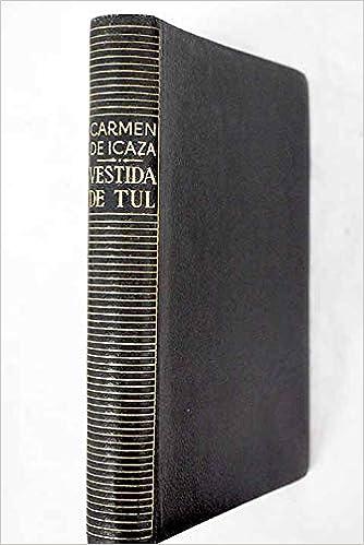 Vestida De Tul Icaza Carmen De Books