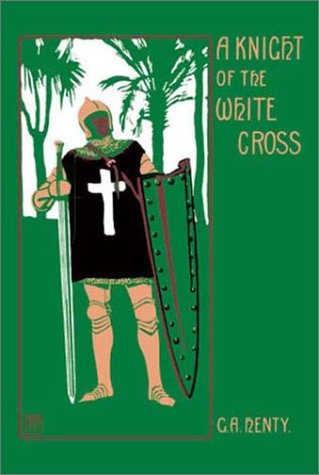 A Knight of the White Cross PDF