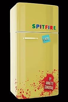 Spitfire by [Sandoval, Annette]