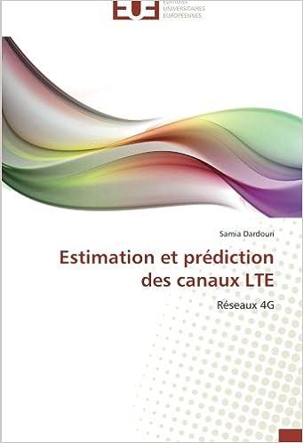 Livres gratuits en ligne Estimation et prédiction des canaux LTE: Réseaux 4G pdf