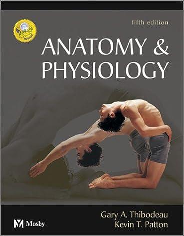 Anatomy & Physiology, 5e (Anatomy & Physiology (Thibodeau ...