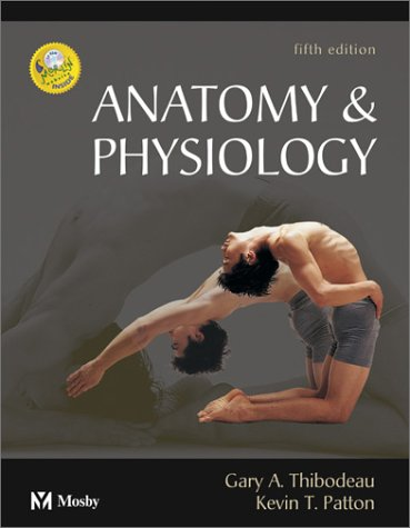 Download Anatomy & Physiology, 5e (Anatomy & Physiology (Thibodeau ...