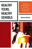 Healthy Teens, Healthy Schools