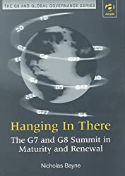 Hanging in There: The G7 and G8 Summit in Maturity and Renewal (G8 and Global Governance)