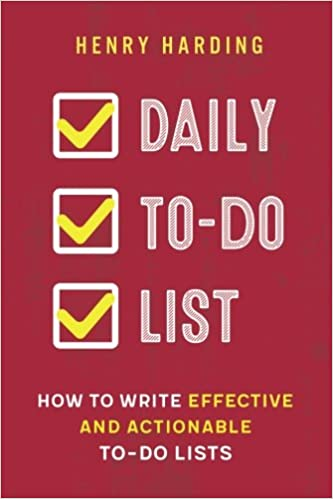 Daily To-Do list: How to Write Effective and Actionable To-Do Lists