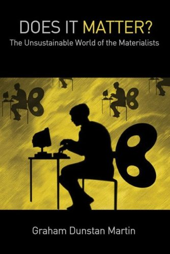 Does It Matter?: The Unsustainable World of the Materialists pdf epub