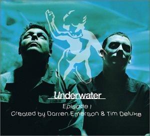 Underwater: Episode 1 - Created by Darren Emerson & Tim Deluxe