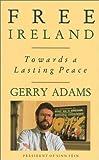 Free Ireland, Gerry Adams, 1568331959