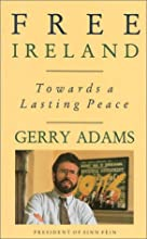 Free Ireland: Towards a Lasting Peace