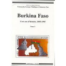 Burkina Faso: Cent Ans d'Histoire, 1895-1995 (2 Vols.ins.)