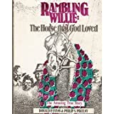 Rambling Willie, Donald Evans and Philip Pilenky, 0910119422