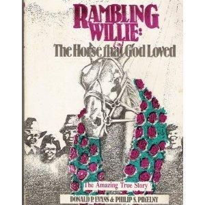 Rambling Willie : The Horse That God Loved