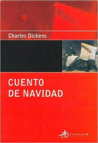 Cuento de Navidad: Cuento Navideno de Fantasmas (Spanish Edition): Charles Dickens: 9789872087456: Amazon.com: Books