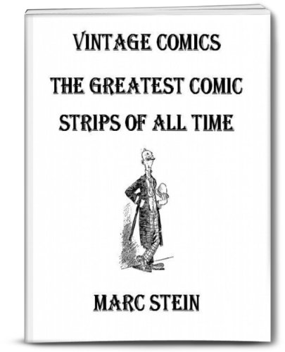 Vintage Comics - The Greatest Comic Strips of all Time (Illustrated) (II)