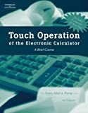img - for Touch Operation of the Electronic Calculator book / textbook / text book