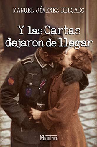 Amazon.com: Y las cartas dejaron de llegar (Spanish Edition ...