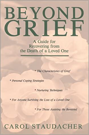 amazon beyond grief a guide for recovering from the death of a