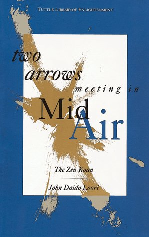 Two Arrows Meeting in Mid-air (Tuttle Library of Enlightenment) (Arrow Air)