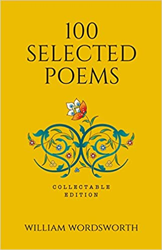 100 Selected Poems William Wordsworth Collectable