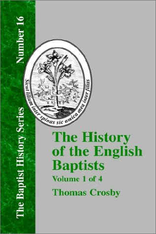 The History of the English Baptists - Vol. 1 ebook