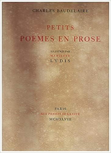 Amazon Fr Charles Baudelaire Petits Poemes En Prose Illustres Par Mariette Lydis Baudelaire Charles Livres