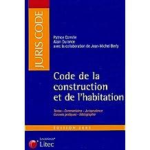 CODE DE LA CONSTRUCTION ET DE L'HABITATION  2004/2005