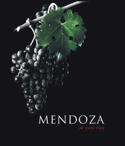 Mendoza, de Pura Cepa (Spanish Edition) by Brand: Caviar Bleu