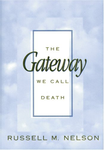 The Gateway We Call Death