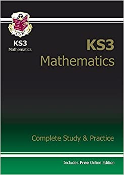 KS3 Maths Complete Study & Practice (With Online Edition) by CGP Books (2004)