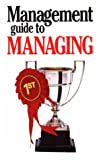 Management Guide to Managing, Kate Keenan, 1853047945