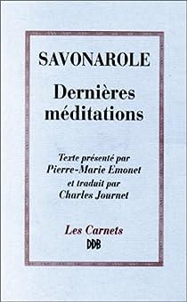 Dernières méditations par Savonarole