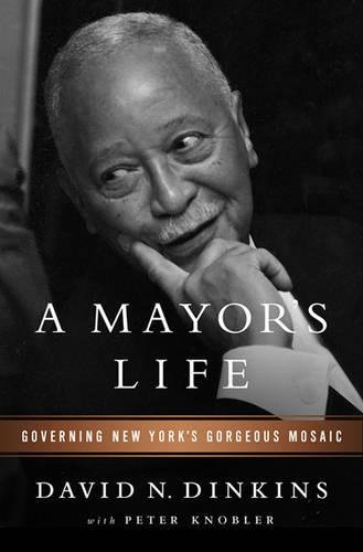 Mosaic David - A Mayor's Life: Governing New York's Gorgeous Mosaic