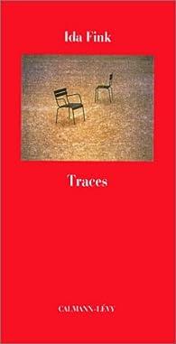 Traces par Ida Fink