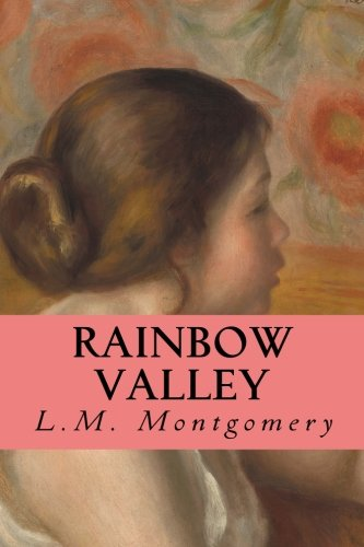 Rainbow Valley (Anne of Green Gables) (Volume 7) -  L. M. Montgomery, Paperback