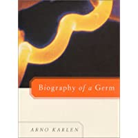 Biography of a Germ