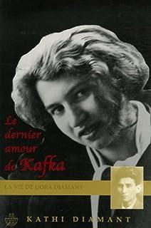 Le dernier amour de Kafka : la vie de Dora Diamant, Diamant, Kathi