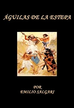 Amazon.com: Aguilas de la Estepa (Spanish Edition) eBook: Emilio