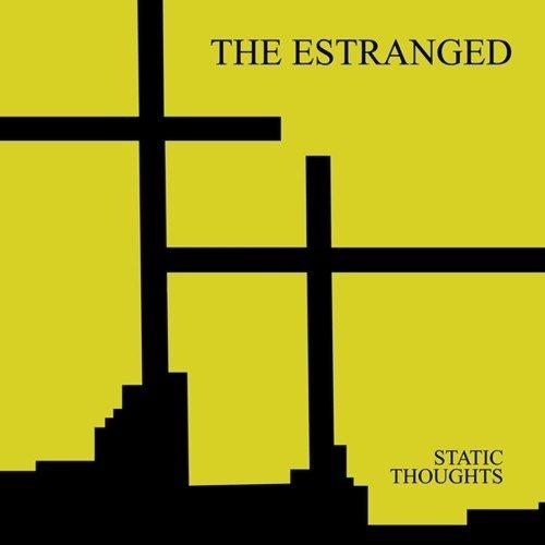 Static Thoughts (Vinyl) Estranged Dirtnap Records HC512NT/HB100NT
