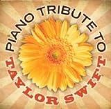Music : Taylor Swift Piano Tribute