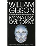 [Mona Lisa Overdrive] [by: William Gibson]