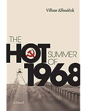 The Hot Summer of 1968: A Novel