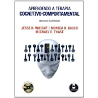 Aprendendo a Terapia Cognitivo-Comportamental