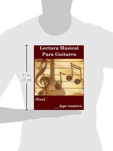 Lectura Musical para Guitarra: Nivel 1: Volume 1: Amazon.es: Angel Candelaria: Libros