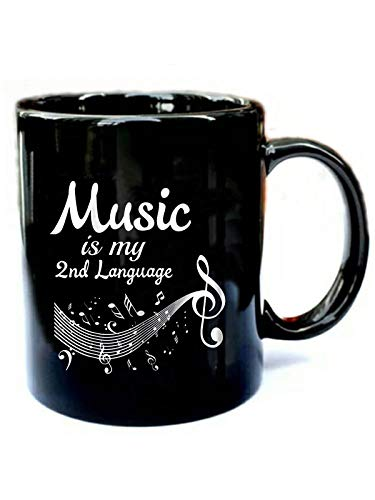 Music is My 2nd Language Cool Music Lover - Funny Gift Black 11oz Ceramic Coffee Mug ()