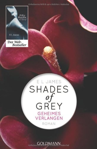 Shades of Grey 1/Geheimes Verlangen