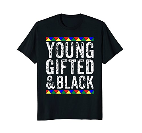 Price comparison product image Young Gifted And Black T Shirt - Black History Month Shirt