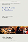 The Civic Potential of Video Games (The John D. and Catherine T. MacArthur Foundation Reports on Digital Media and Learning)