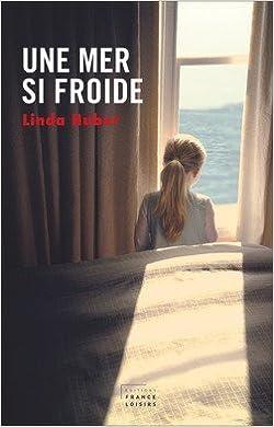 Une mer si froide - Linda Huber 2016